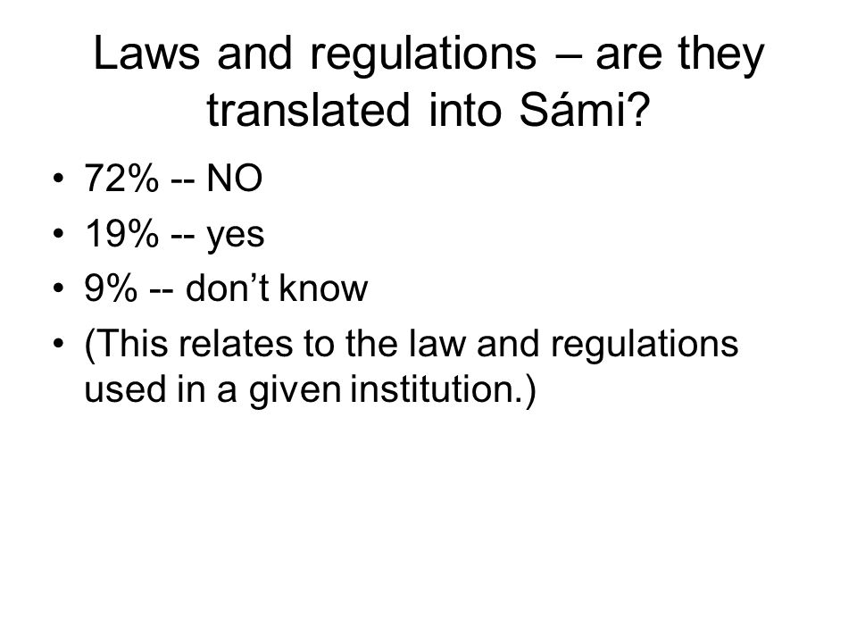 Laws and regulations – are they translated into Sámi.