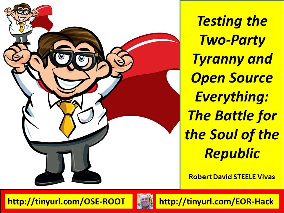 http://tinyurl.com/OSE-ROOThttp://tinyurl.com/EOR-Hack Occupy listened & then lost it Consensus Electoral Reform Act of 2012 exists These are the elements: 01 Process (Integrity)06 Cabinet Named 02 Ballot Access (Same)07 Open Registration 03 People Vote, Not States08 Tightly-Drawn Districts 04 Put All Initiatives to Vote09 Public Funding ONLY 05 Open Debates All Levels10 Open Legislation Electoral Reform Possible