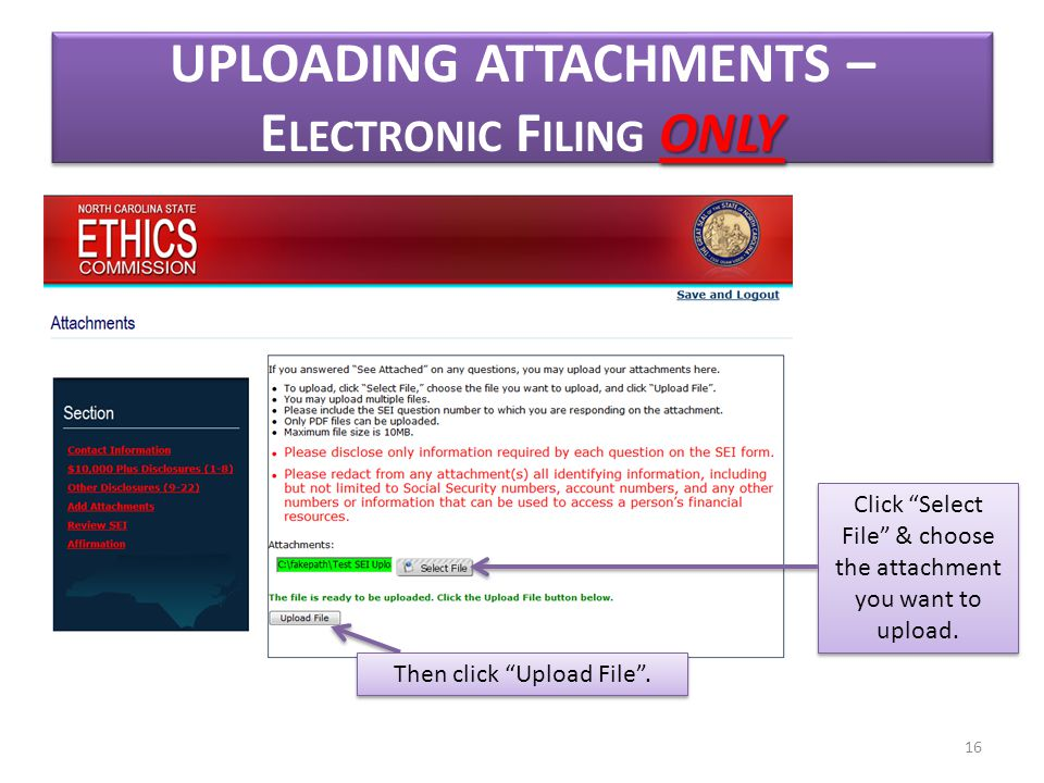 ONLY UPLOADING ATTACHMENTS – E LECTRONIC F ILING ONLY Click Select File & choose the attachment you want to upload.