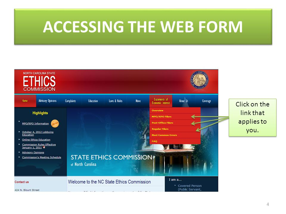 ACCESSING THE WEB FORM 4 Click on the link that applies to you.