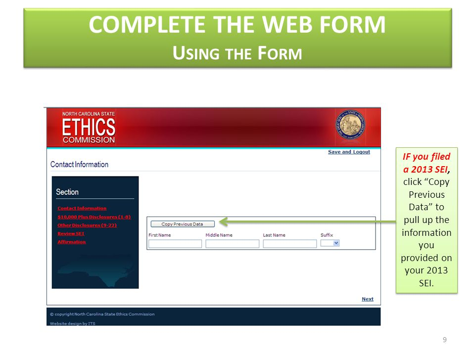 COMPLETE THE WEB FORM U SING THE F ORM IF you filed a 2013 SEI, click Copy Previous Data to pull up the information you provided on your 2013 SEI.