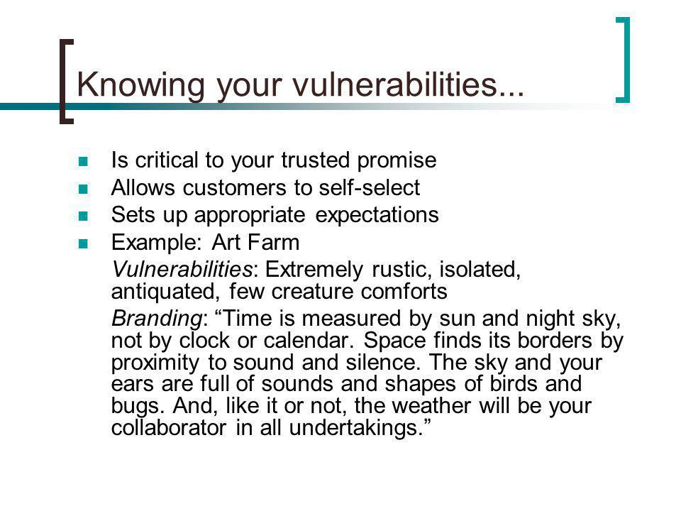 Knowing your vulnerabilities...