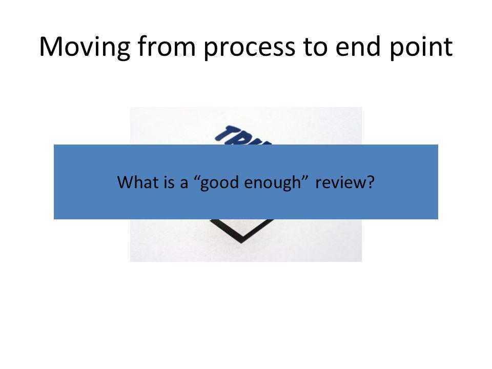 What is a good enough review
