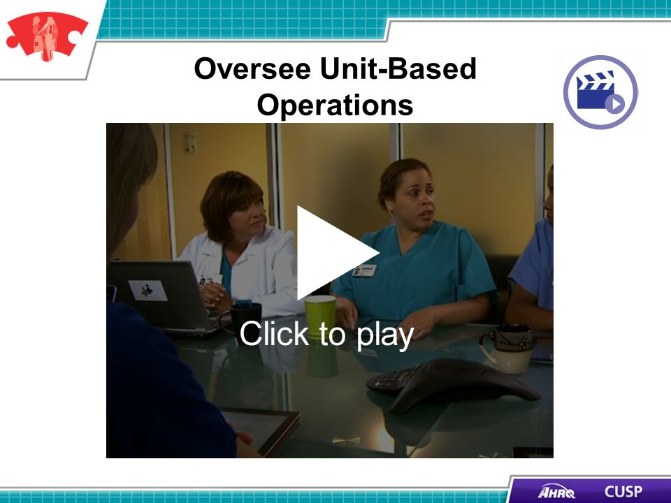 Oversee Unit-Based Operations