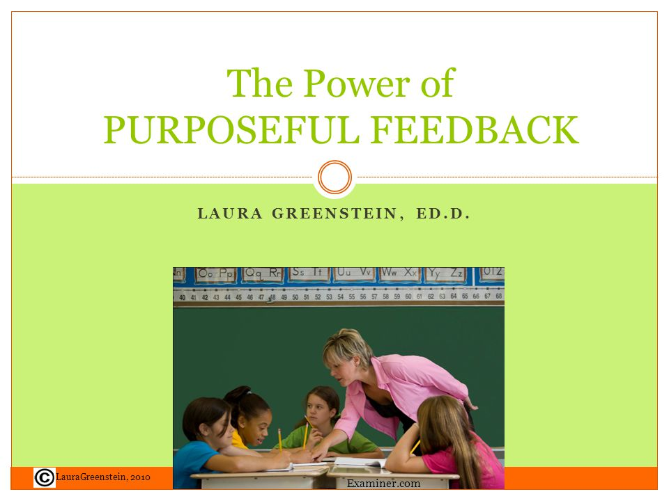FEEDBACK TIMING Immediately in response to a question Immediately to student misconceptions Sooner for process, slight delay is okay for task Longer assignments: within 2 days with a review Expectancy of feedback raises achievement