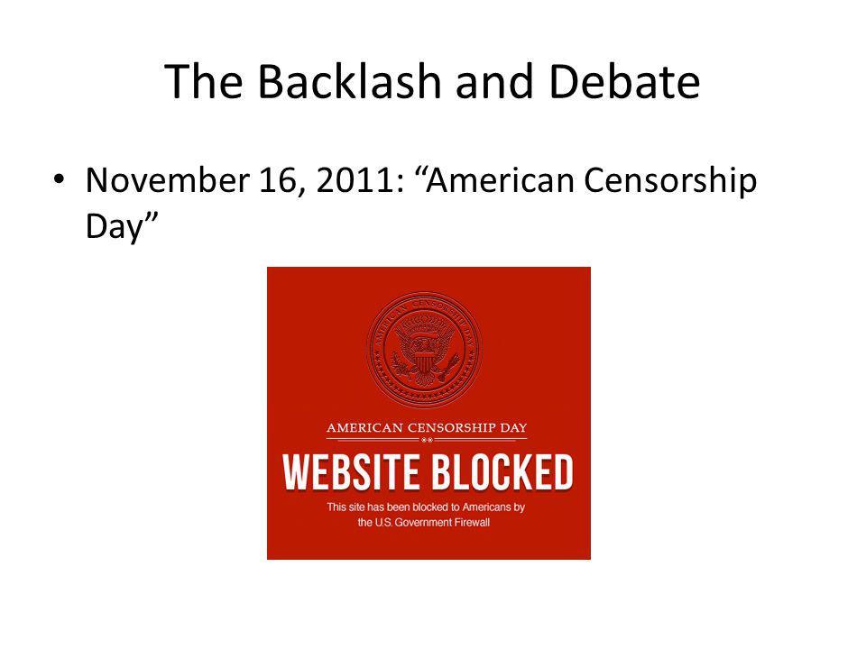 The Backlash and Debate November 16, 2011: American Censorship Day