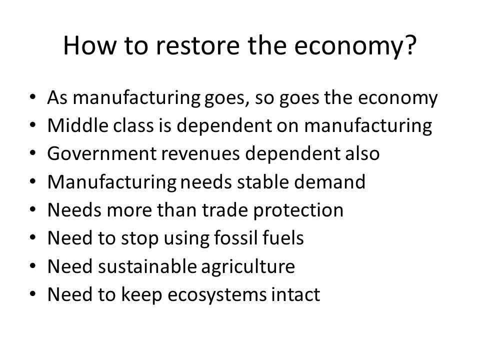 How to restore the economy.