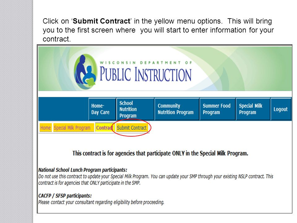 Click on Submit Contract in the yellow menu options. This will bring you to the first screen where you will start to enter information for your contra