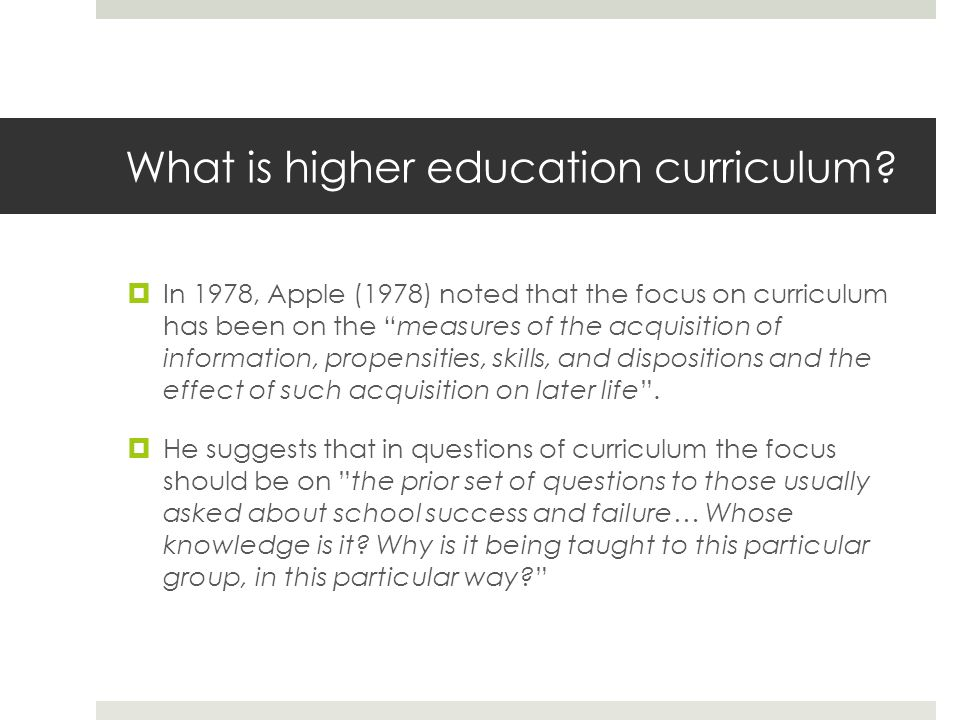 What is higher education curriculum.