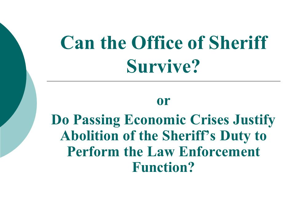 There shall be elected for four-year terms in each organized county a sheriff...