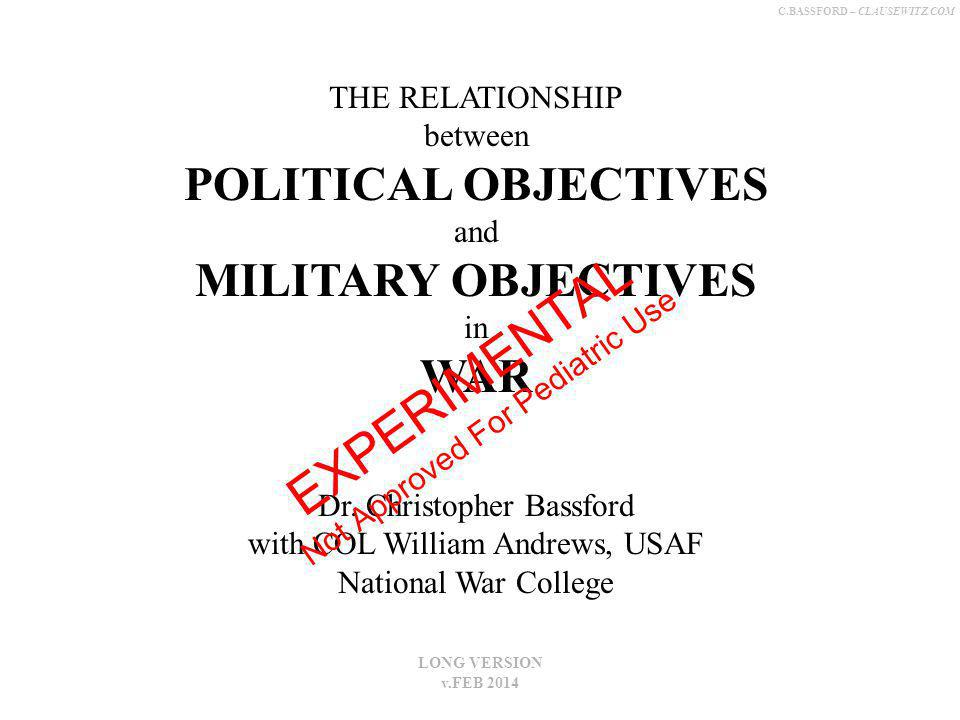 C.BASSFORD – CLAUSEWITZ.COM SURVIVAL LIMITED or HIGH-END MILITARY OBJECTIVES .