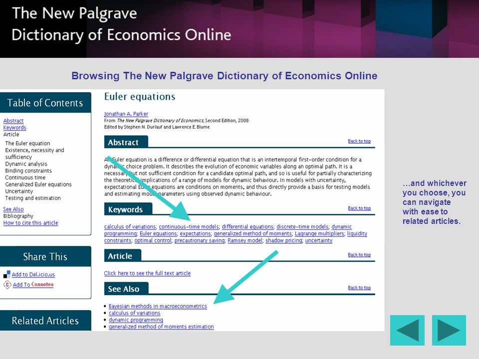 …and whichever you choose, you can navigate with ease to related articles. Browsing The New Palgrave Dictionary of Economics Online