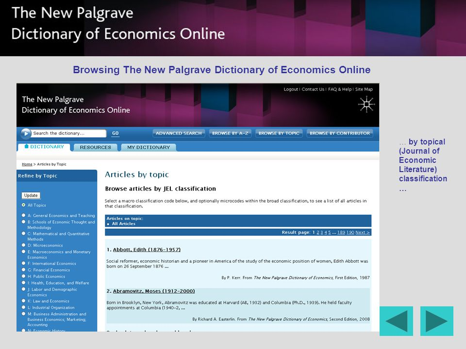 … by topical (Journal of Economic Literature) classification … Browsing The New Palgrave Dictionary of Economics Online
