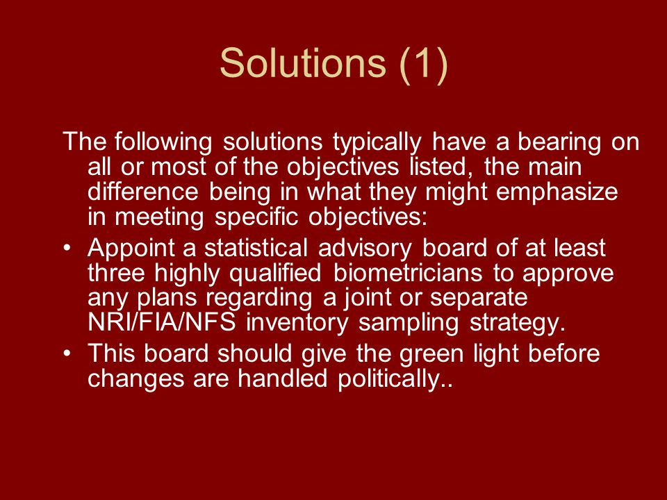 Solutions (1) The following solutions typically have a bearing on all or most of the objectives listed, the main difference being in what they might e