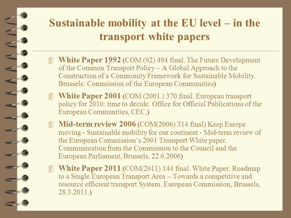 4 White Paper 1992 (COM (92) 494 final.