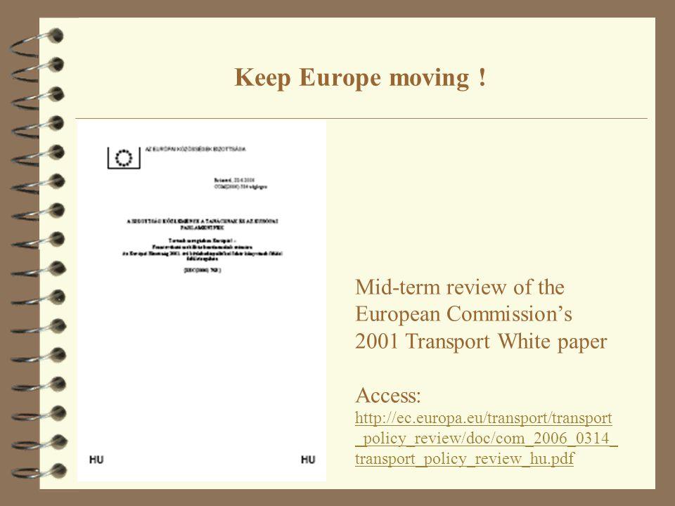 Keep Europe moving .