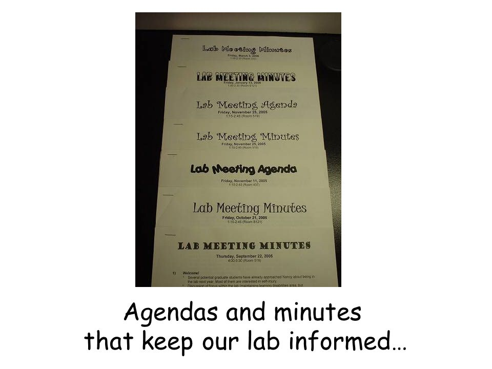 Agendas and minutes that keep our lab informed…