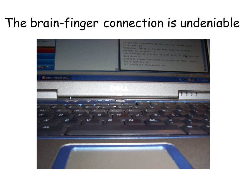 The brain-finger connection is undeniable