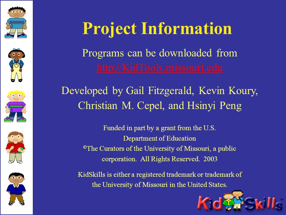 Project Information Funded in part by a grant from the U.S. Department of Education © The Curators of the University of Missouri, a public corporation