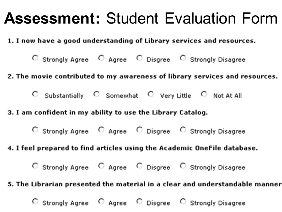 Assessment: Student Evaluation Form