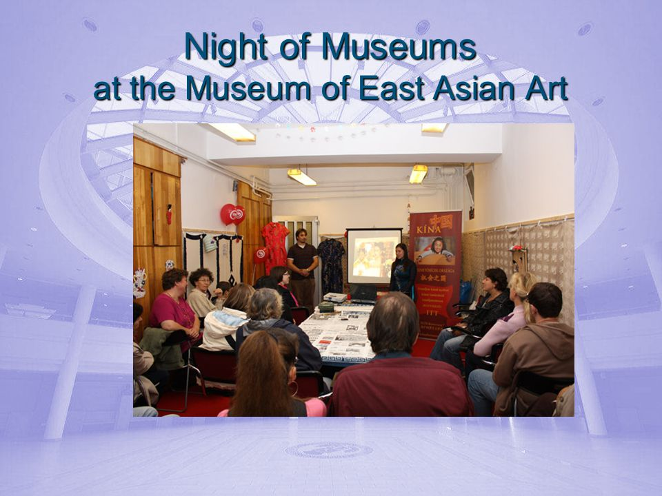 Night of Museums at the Museum of East Asian Art