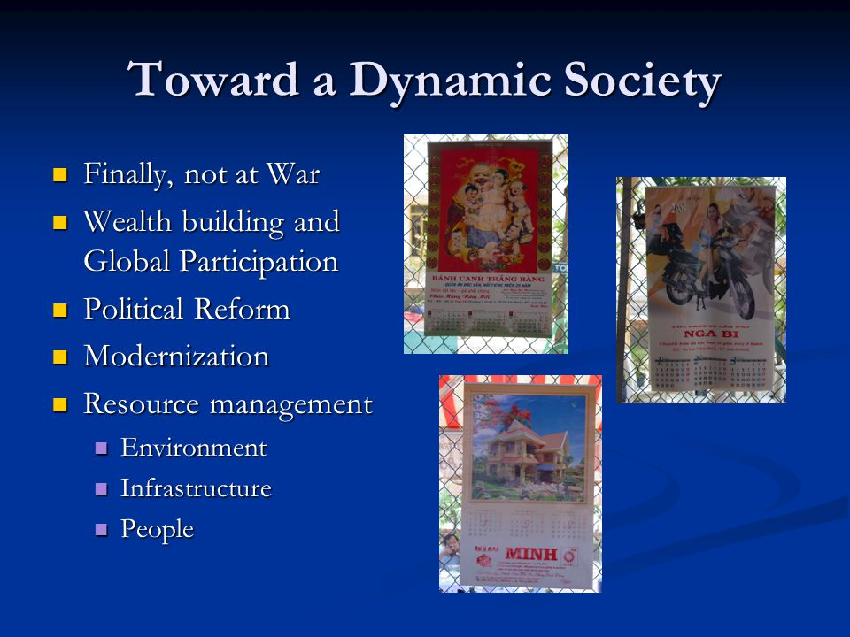 Toward a Dynamic Society Finally, not at War Finally, not at War Wealth building and Global Participation Wealth building and Global Participation Pol