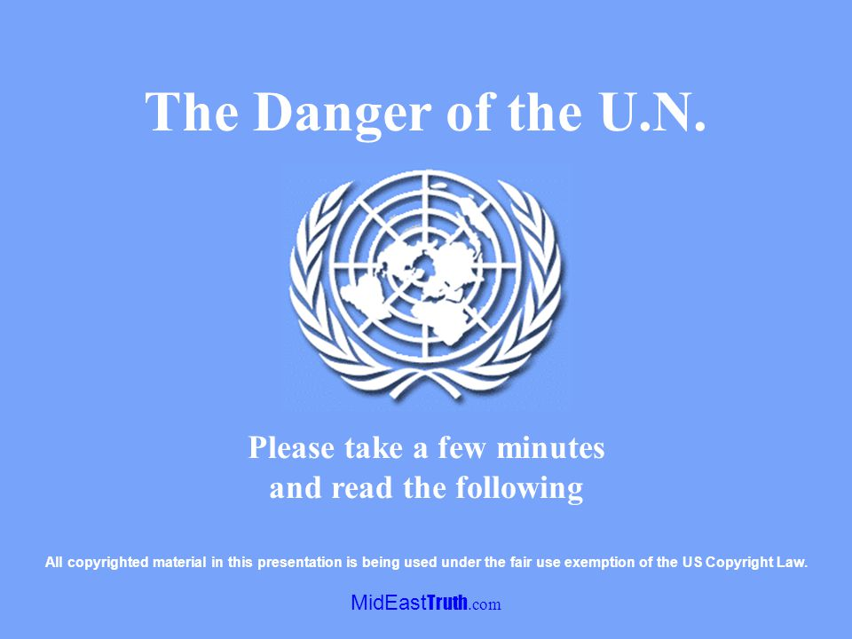MidEast Truth.com <<< Continued from previous slide …Let us acknowledge that the United Nations cannot successfully broker all the international conflicts that fall under its aegis, but in no other case except that of Israel did the organization become a weapon of belligerents against one of its members.