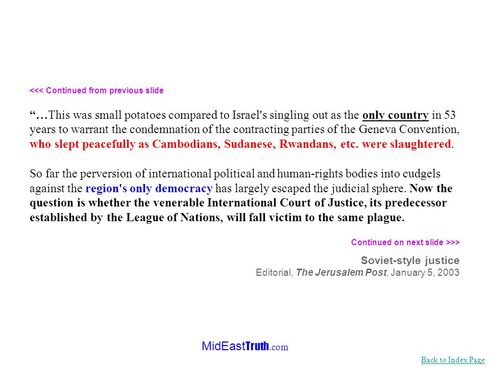 MidEast Truth.com Does the international community wish to continue the systematic destruction of its institutions on the altar of the Arab-Israeli co