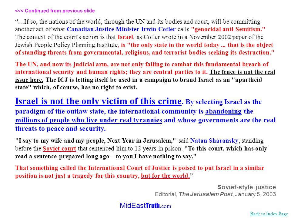 MidEast Truth.com <<< Continued from previous slide …If the ICJ were a fair court, it would have rejected the UN's attempt to politicize it on multipl
