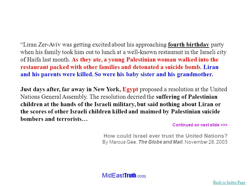 MidEast Truth.com The Situation of and Assistance to Israeli Children (Israel introduces for the first time a draft resolution to the agenda of the UN, November 2003) Shalhevet Pass, 10 months old, was killed by a Palestinian sniper in Hebron.