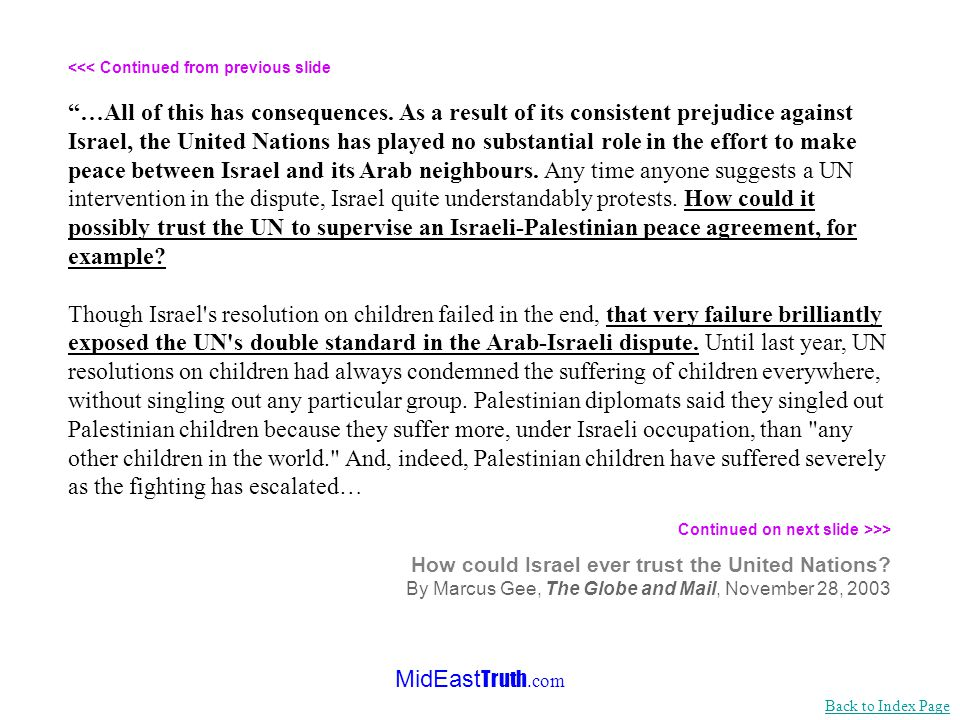 MidEast Truth.com <<< Continued from previous slide …It is hard to disagree with that.