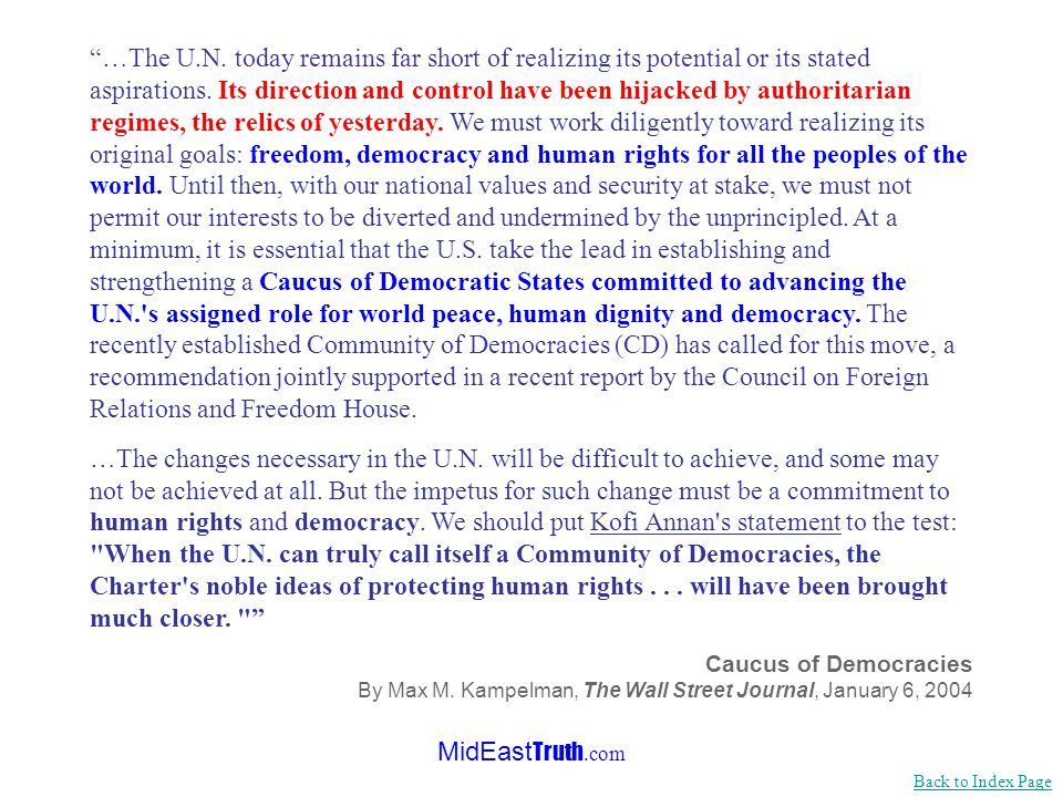 MidEast Truth.com The US should stop financing and supporting an organization chock-full of dictatorships like the UN.