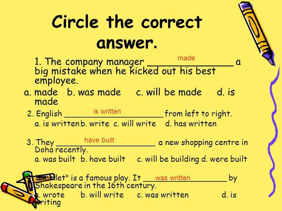 Circle the correct answer.1.