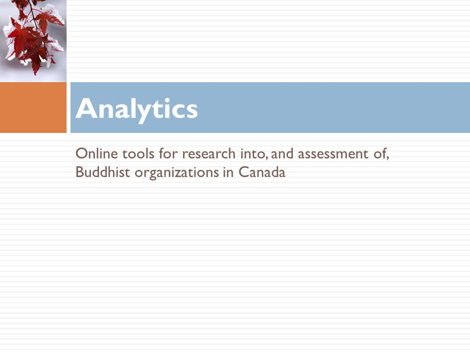 Online tools for research into, and assessment of, Buddhist organizations in Canada Analytics