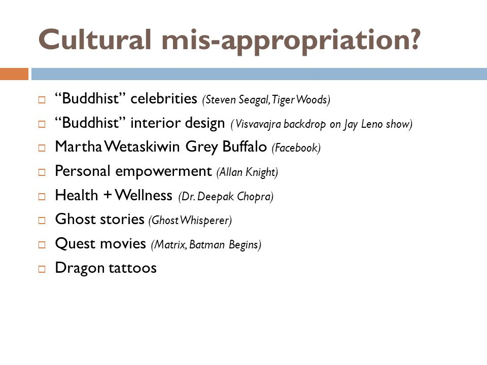 Cultural mis-appropriation.