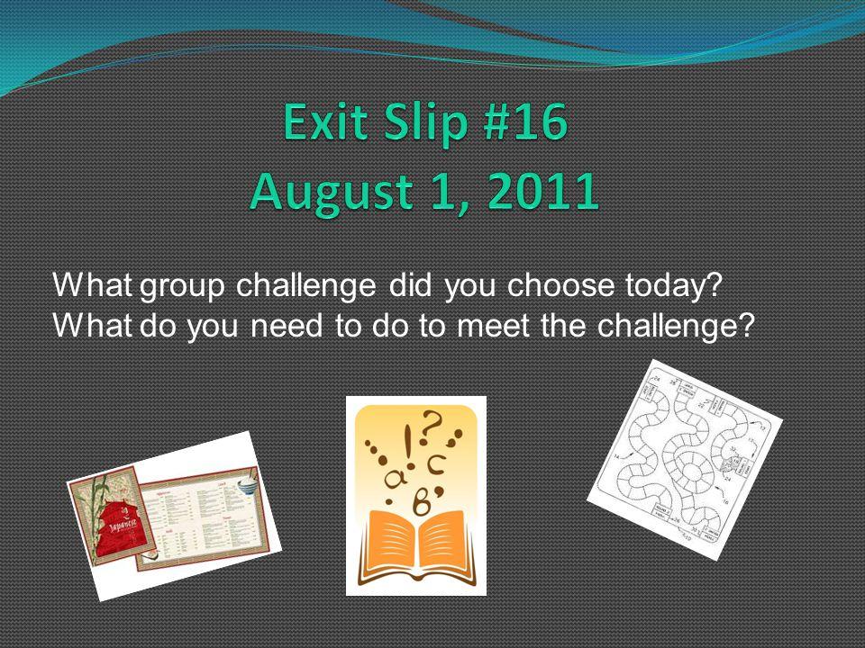 Week 4 Exit Slips