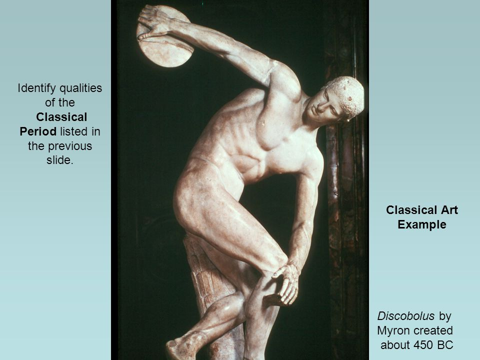Identify qualities of the Classical Period listed in the previous slide.