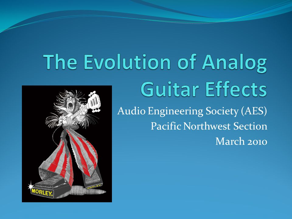 Audio Engineering Society (AES) Pacific Northwest Section March 2010