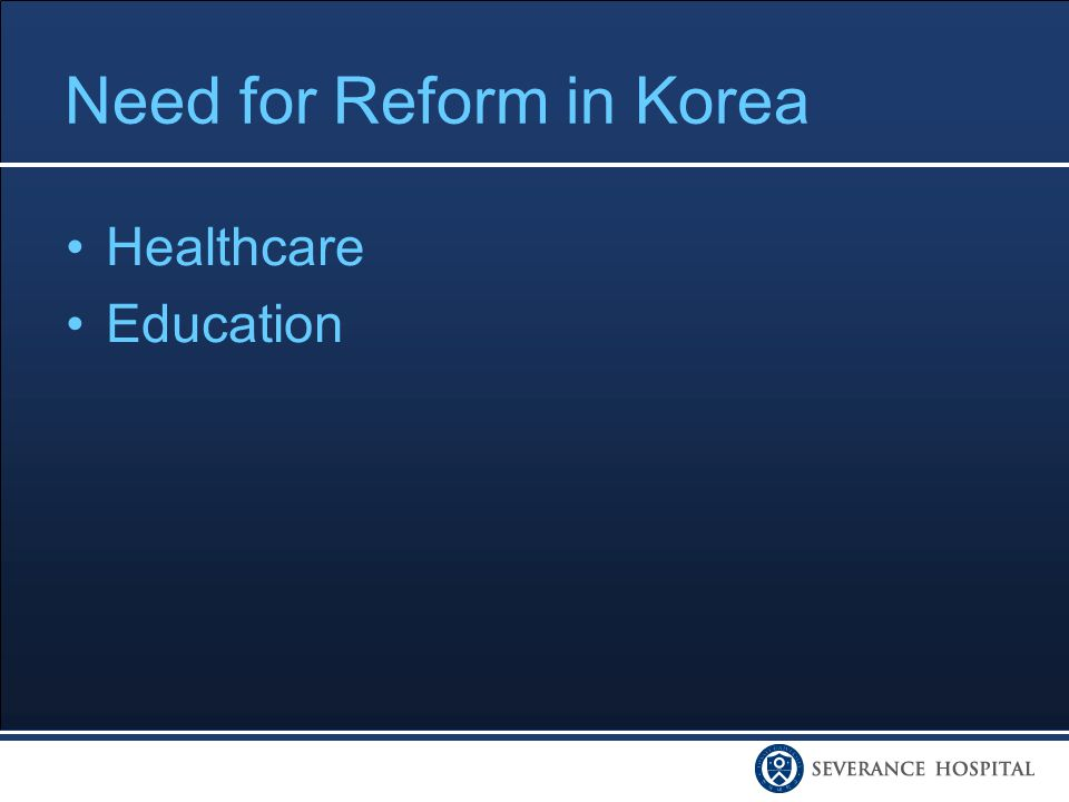 Need for Reform in Korea Healthcare Education