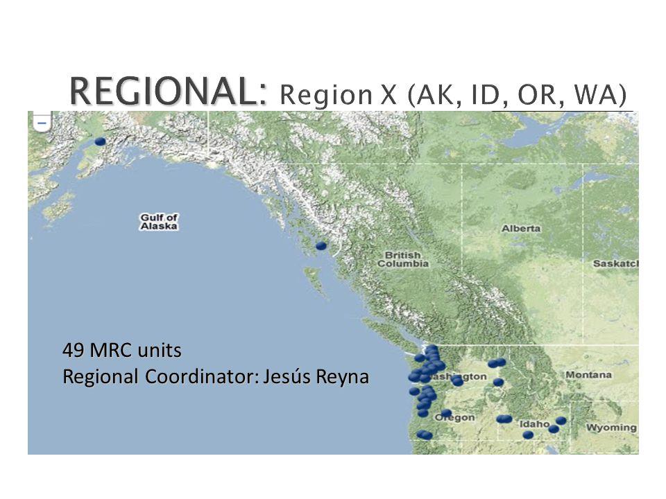 49 MRC units Regional Coordinator: Jesús Reyna