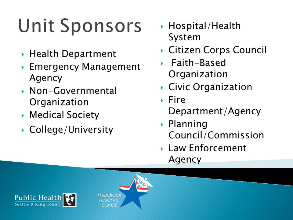 Health Department Emergency Management Agency Non-Governmental Organization Medical Society College/University Hospital/Health System Citizen Corps Council Faith-Based Organization Civic Organization Fire Department/Agency Planning Council/Commission Law Enforcement Agency