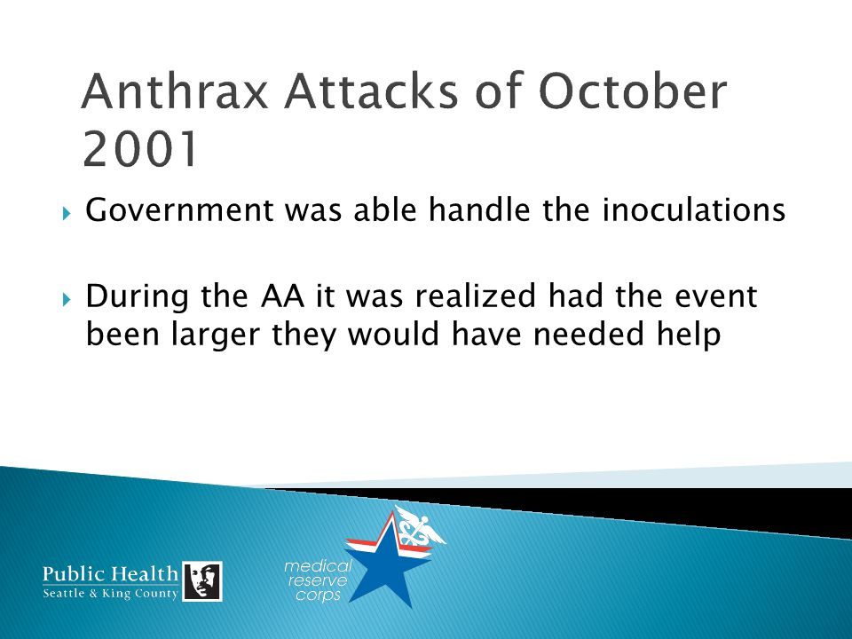Government was able handle the inoculations During the AA it was realized had the event been larger they would have needed help
