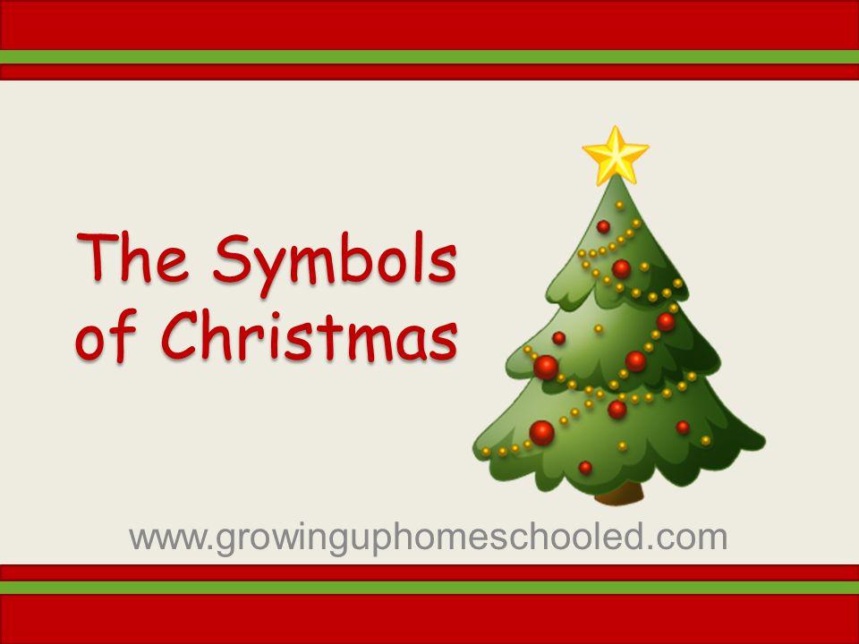 The Symbols of Christmas www.growinguphomeschooled.com
