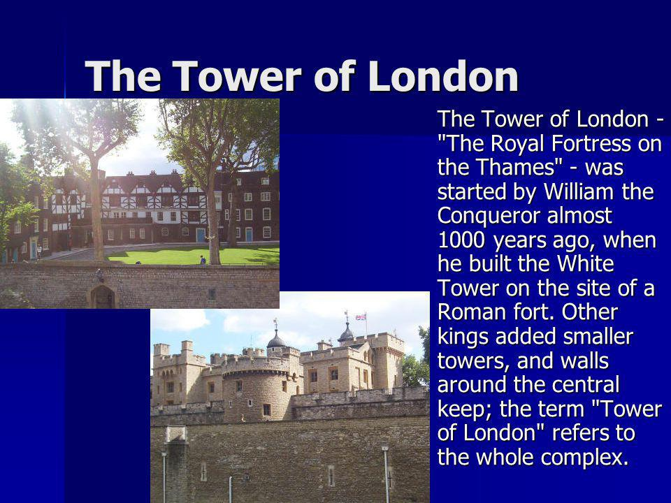 The Tower of London The Tower of London -