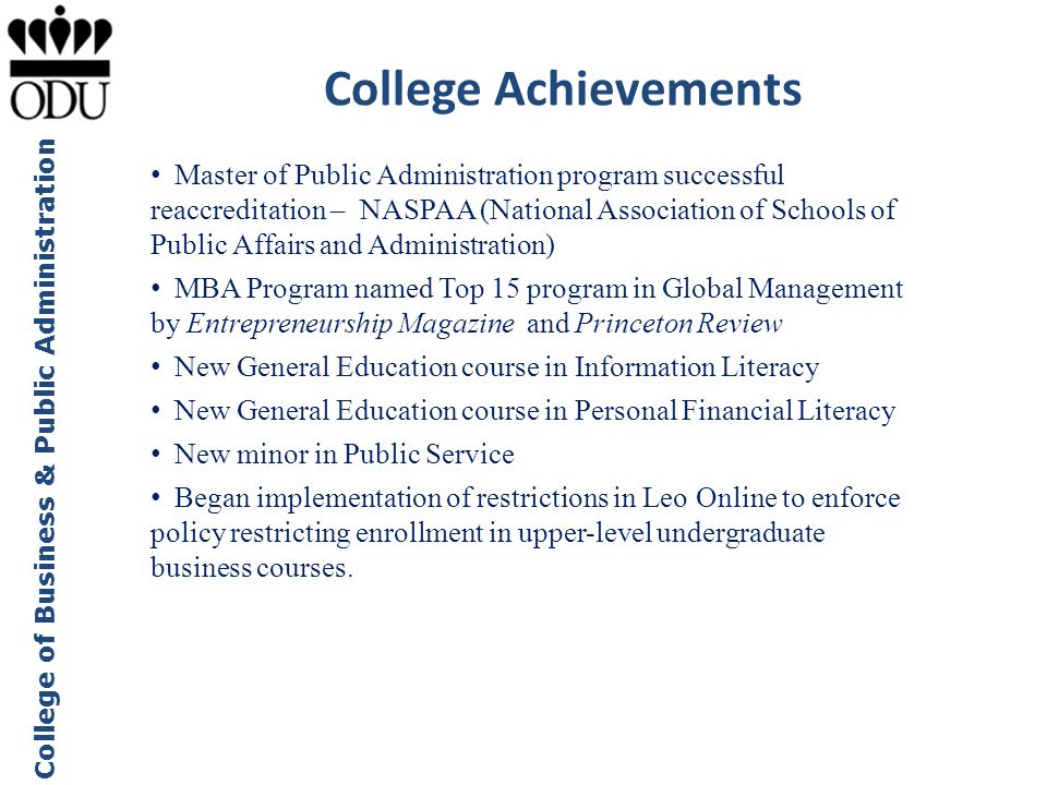 College of Business & Public Administration College Achievements Master of Public Administration program successful reaccreditation – NASPAA (National