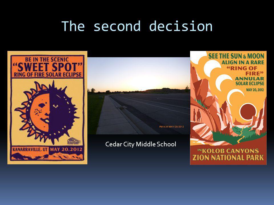 The second decision Cedar City Middle School