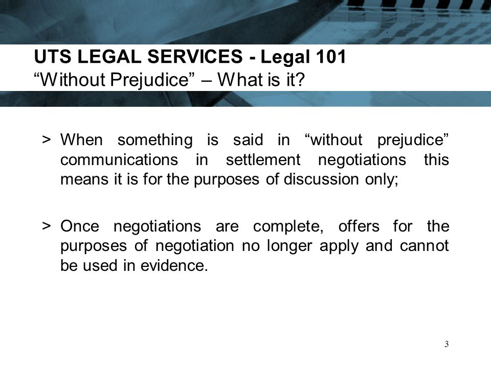 UTS LEGAL SERVICES - Legal 101 Can I Inadvertently Destroy Client Legal Privilege.