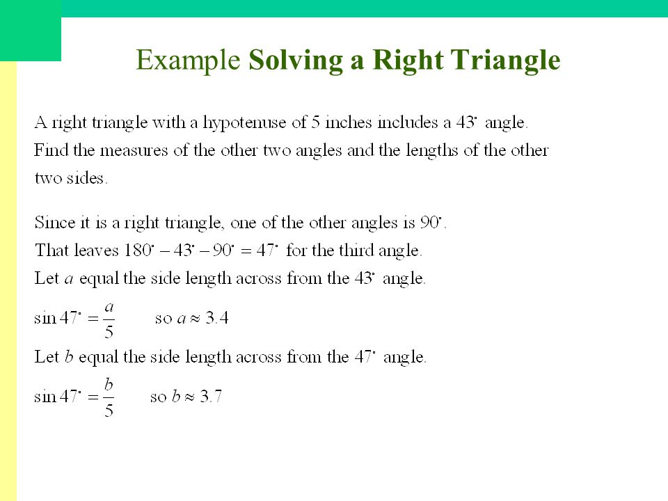 Example Solving a Right Triangle