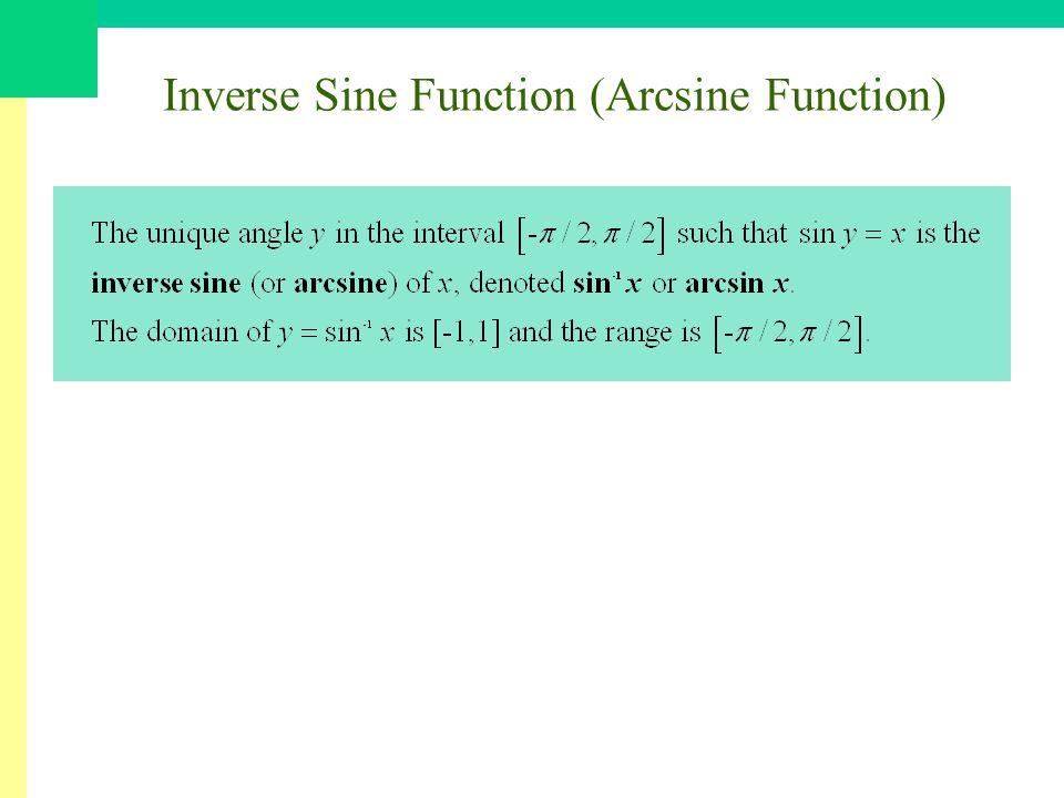 Inverse Sine Function (Arcsine Function)