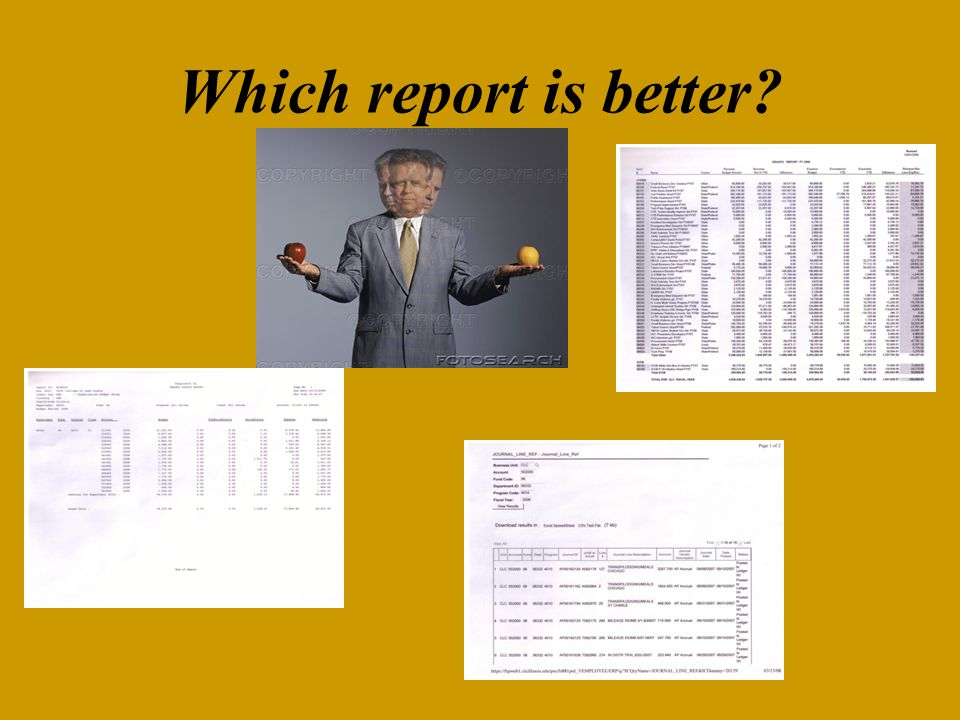 Which report is better